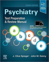 Psychiatry Test Preparation and Review Manual(English, Paperback, Spiegel J Clive MD)