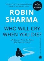 Who Will Cry When You Die?(English, Paperback, Sharma Robin S.)