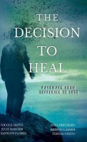 The Decision to Heal(English, Hardcover, Raborn Julie)