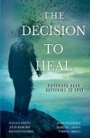 The Decision to Heal(English, Paperback, Raborn Julie)