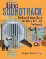 Using Soundtrack(English, Hardcover, Spotted Eagle Douglas)