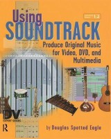 Using Soundtrack(English, Paperback, Spotted Eagle Douglas)