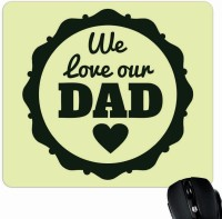 View Giftsmate We Love Our Dad Mousepad(Multicolor) Laptop Accessories Price Online(Giftsmate)