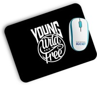 View Shoppers Bucket Young, Wild & Free Mousepad(Black, White) Laptop Accessories Price Online(Shoppers Bucket)