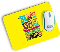 View Shoppersbucket Be Who You Are Mousepad(Multicolor) Laptop Accessories Price Online(Shoppersbucket)