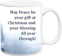 ME&YOU Gift For Famaly/Relative;May Peace Be Your Present At Christmas And Blessing All Year Through Printed Ceramic Mug(325 ml)
