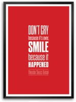 Don'T Cry Because It'S Over Theodor Seuss Geisel Motivational Quotes Framed Poster Paper Print(16.5 inch X 11.7 inch)