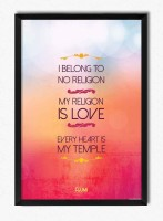 Seven Rays My Religion Is Love Framed Poster Paper Print(12 inch X 8 inch)