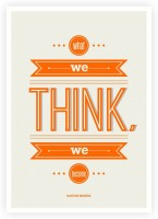 What We Think We Become Guatama Buddha Quotes Poster Paper Print(16.5 inch X 11.5 inch)