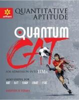 Quantitative Aptitude Quantum CAT Common Admission Tests For Admission Into IIMs(Paperback, Sarvesh k verma)
