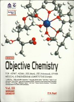 Objective Chemistry For NEET / AIIMS / JEE (Mains) / JEE (Advanced) / (Set Of 4 Books) (English) 120th Edition(Paperback, P.N.Kapil)