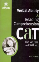 Verbal Ability & Comprehension Cat (Mat,Xat,Iift,And Snap Etc)(Paperback, Ajay Singh)
