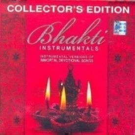 Bhakti Instrumentals (Collector's Edition) Music Audio CD