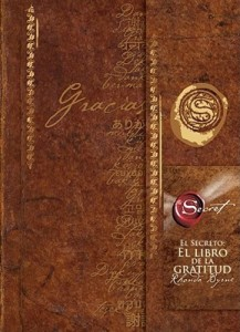 El Secreto: El Libro de la Gratitud = The Secret (Spanish) price comparison at Flipkart, Amazon, Crossword, Uread, Bookadda, Landmark, Homeshop18