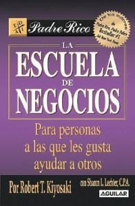 La Escuela de Negocios (the Business School for People Who Like Helping People): Para Personas a Las Que Les Gusta Ayudar a Otros. (Spanish) price comparison at Flipkart, Amazon, Crossword, Uread, Bookadda, Landmark, Homeshop18