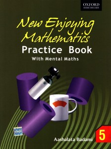 New Enjoying Mathematics Practice (Book – 5) price comparison at Flipkart, Amazon, Crossword, Uread, Bookadda, Landmark, Homeshop18