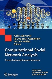Computational Social Network Analysis: Trends, Tools and Research Advances 1st Edition. Edition price comparison at Flipkart, Amazon, Crossword, Uread, Bookadda, Landmark, Homeshop18