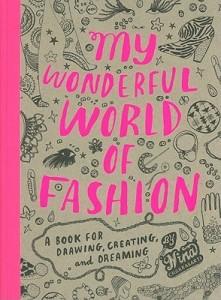 My Wonderful World Of Fashion price comparison at Flipkart, Amazon, Crossword, Uread, Bookadda, Landmark, Homeshop18