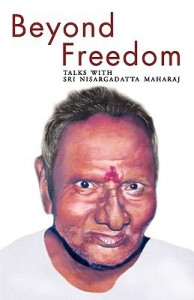 Beyond Freedom: Talks with Sri Nisargadatta Maharaj price comparison at Flipkart, Amazon, Crossword, Uread, Bookadda, Landmark, Homeshop18