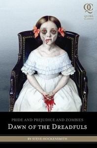 Dawn of the Dreadfuls: Pride and Prejudice and Zombies price comparison at Flipkart, Amazon, Crossword, Uread, Bookadda, Landmark, Homeshop18