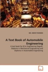A Text Book of Automobile Engineering English, Paperback, MD Arafat Rahman 9783639335620 available at Flipkart for Rs.6307