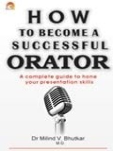 How To Become A Successful Orator price comparison at Flipkart, Amazon, Crossword, Uread, Bookadda, Landmark, Homeshop18