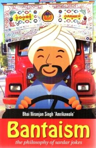 Bantaism: The Philosophy Of Sardar Jokes price comparison at Flipkart, Amazon, Crossword, Uread, Bookadda, Landmark, Homeshop18