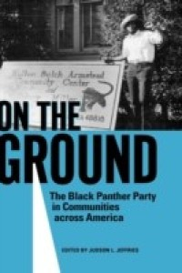 On the Ground: The Black Panther Party in Communities Across America price comparison at Flipkart, Amazon, Crossword, Uread, Bookadda, Landmark, Homeshop18