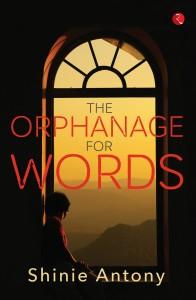 The Orphanage for Words (English) price comparison at Flipkart, Amazon, Crossword, Uread, Bookadda, Landmark, Homeshop18