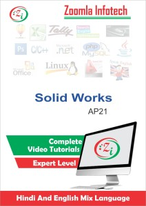 Zoomla Infotech SolidWorks Tutorials, Solidworks Learning Video Tutorials  DVD/CD in HindiDVD/CD