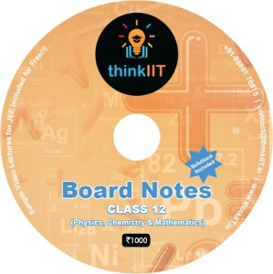 thinkIIT Board Notes for Class 12 (Physics, Chemistry & Mathematics)DVD's &  CD's