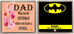 Thoughtroad DAD MY SUPERMAN 1 Fridge Magnet
