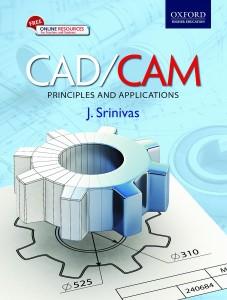 cad/cam - principles and applications first edition(english, paperback, j. srinivas)