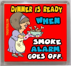 Thoughtroad Dinner Is Ready Fridge Magnet