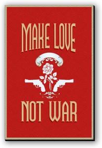 Seven Rays Make Love Not War Fridge Magnet