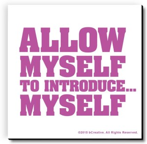 bCreative Allow Myself to Introduce myself Fridge Magnet, Door Magnet