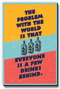 Seven Rays Everyone is few drinks behind Fridge Magnet