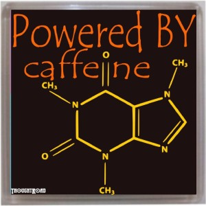 Thoughtroad Powered By Caffeine Fridge Magnet
