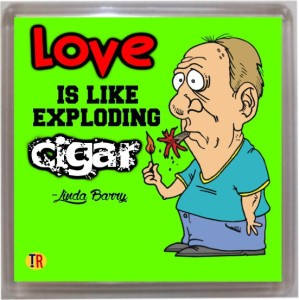 Thoughtroad Love Is Like Cigar Fridge Magnet, Door Magnet