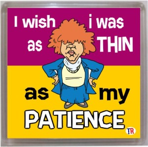 Thoughtroad Thin As My Patience Fridge Magnet