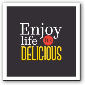 Seven Rays Life is Delicious Fridge Magnet