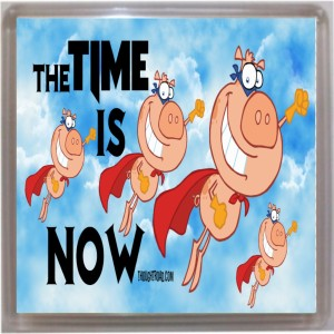 Thoughtroad Time Is Now Door Magnet, Fridge Magnet