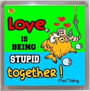 Thoughtroad Love is Being Stupid Together Door Magnet, Fridge Magnet