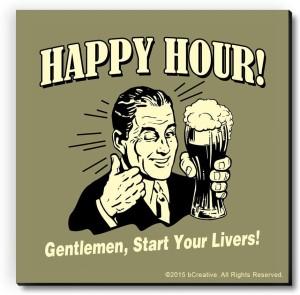 bCreative Happy Hour! Gentlemen, Start Your Livers! Fridge Magnet, Door Magnet