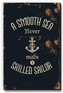 Seven Rays A Smooth Sea Never Made a Skilled Sailor Fridge Magnet