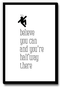 Seven Rays Believe You Can and you're halfway there bw Fridge Magnet
