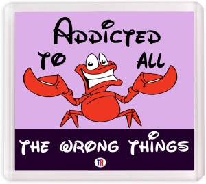 Thoughtroad Addicted to all wrong things Fridge Magnet