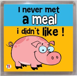 Thoughtroad Never Met A Meal Fridge Magnet
