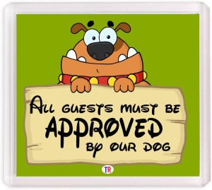 Thoughtroad All Guests Must Be Approved Fridge Magnet