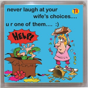 Thoughtroad Never Laugh At Ur Wife`S Choice Door Magnet, Fridge Magnet